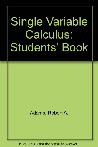 9780201828283: Single Variable Calculus: Students' Book
