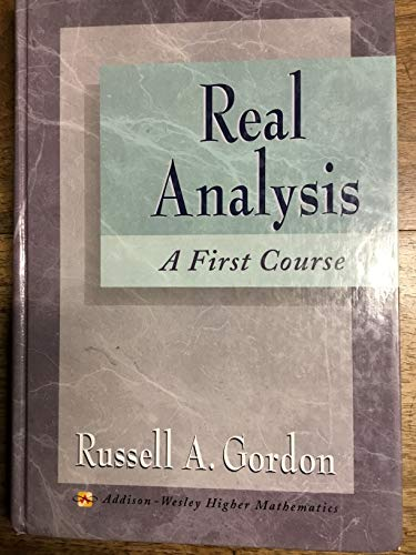 9780201832105: Real Analysis: A First Course