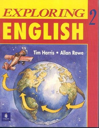 Exploring English, Level 2: Workbook (Bk. 2): Harris, Tim; Rowe, Allan