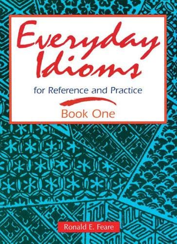 9780201834086: Everyday Idioms 1: For Reference and Practice (Everyday Idioms for Reference & Practice) (bk. 1)