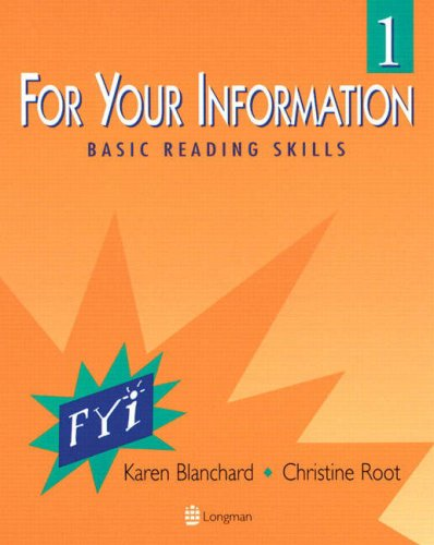 For Your Information 1: Basic Reading Skills: Karen Blanchard, Christine Root