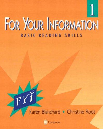 For Your Information 1: Basic Reading Skills: Karen Blanchard, Christine