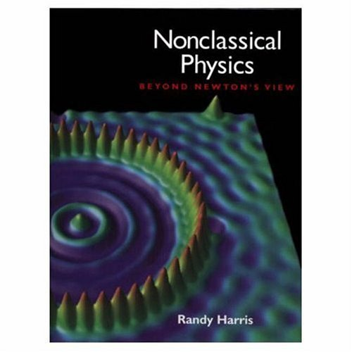 9780201834369: Nonclassical Physics: Beyond Newton's View