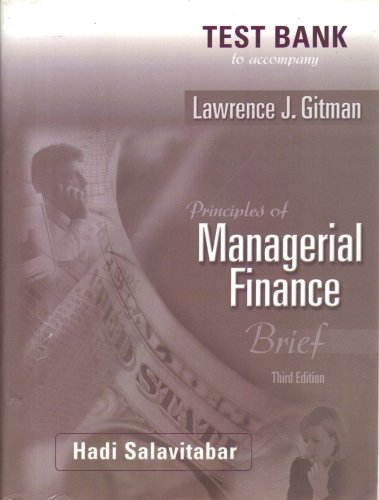 Test Bank to accompany Lawrence J. Gitman