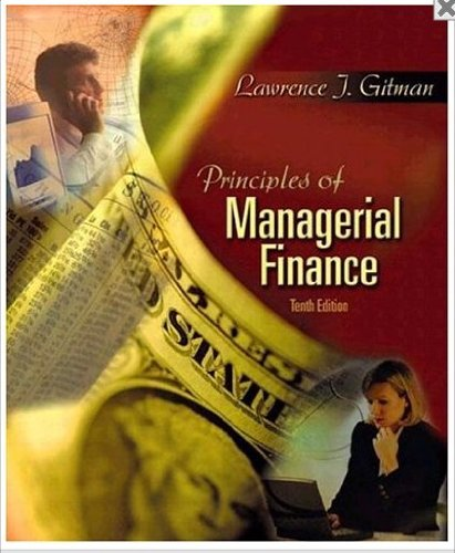 Principles of Managerial Finance, Study Guide: Stanley G. Eakins,