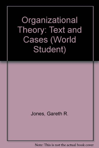9780201845549: Organizational Theory: Text and Cases (World Student)
