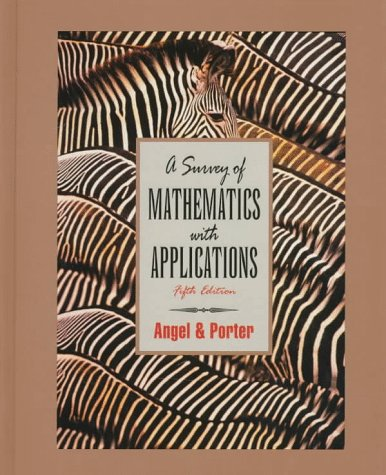 9780201846003: A Survey of Mathematics With Applications