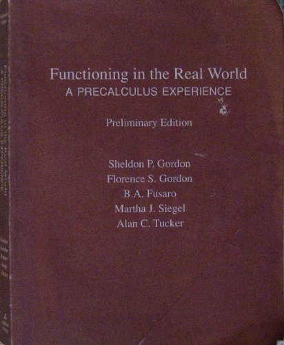 9780201846294: Functioning In The Real World - A Precalculus Experience