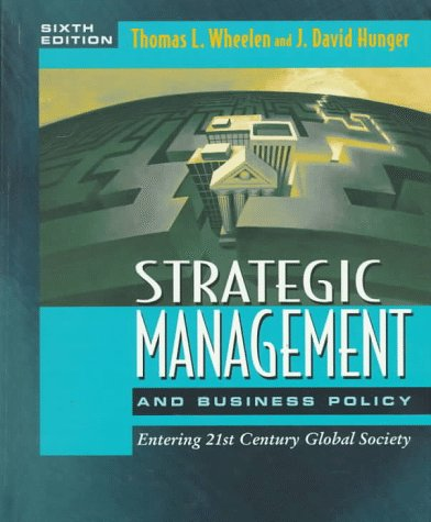 9780201846577: Strategic Management and Business Policy: Entering 21st Century Global Society