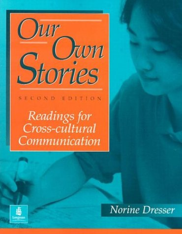 9780201846706: Our Own Stories: Readings for Cross-Cultural Communication