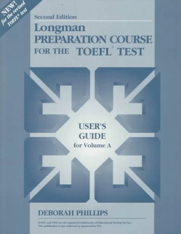 9780201846782: Longman Preparation Course for the TOEFL Test