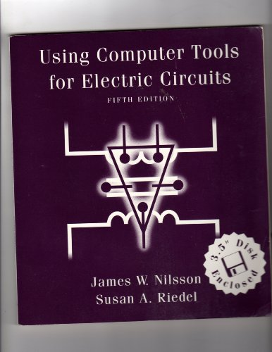 9780201847079: Using Computer Tools for Electric Circuits Book and 3.5 Disk (World Student)