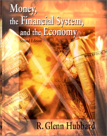9780201847598: Money, the Financial System, and the Economy (Addison-Wesley Series in Economics)