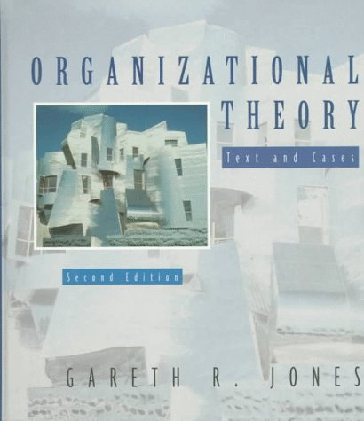 9780201848755: Organizational Theory: Text and Cases