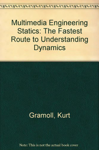 9780201851892: Multimedia Engineering Statics: The Fastest Route to Understanding Dynamics