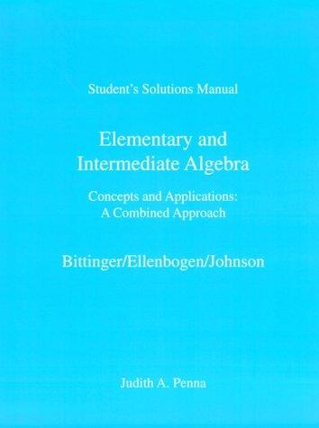 Elementary & Intermediate Algebra: Marvin L. Bittinger