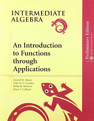 9780201853629: Intermediate Algebra: An Introduction to Functions through Applications, Preliminary Edition