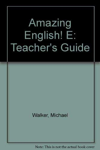 Amazing English E Teachers Guide: Addison Wesley