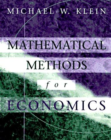 9780201855722: Mathematical Methods for Economics (The Addison-Wesley Series in Economics)