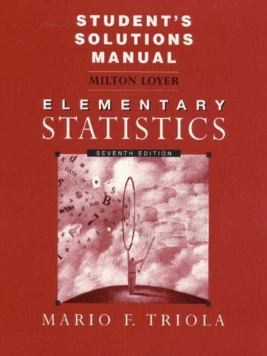 Student's Solutions Manual to Elementary Statistics 7/E: Triola, Mario F.