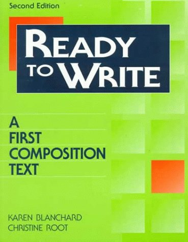 Ready to Write: A First Composition Text: Karen Lourie Blanchard,