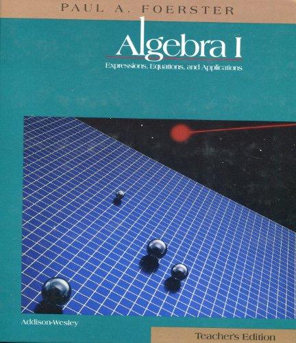 9780201860955: Algebra I, Teacher's Edition