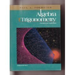 9780201861013: Algebra & Trigonometry