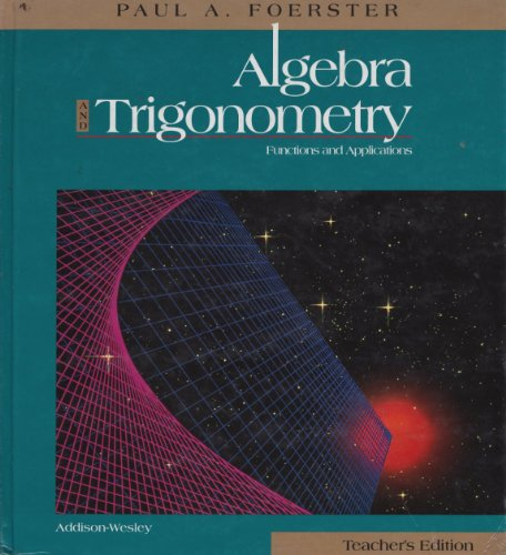 9780201861020: Algebra and Trigonometry: Functions and Applications (Teacher's Edition)