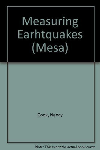 Measuring Earthquakes: Real-World Mathematics through Science (Washington: Nancy Cook; Christine