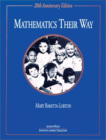 9780201861532: Mathematics Their Way: Complete Revised Anniversary Edition