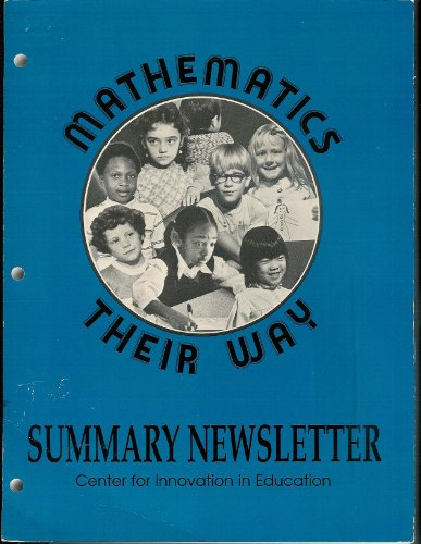 Mathematics Their Way Summary Newsletter Center For Innovation In Education