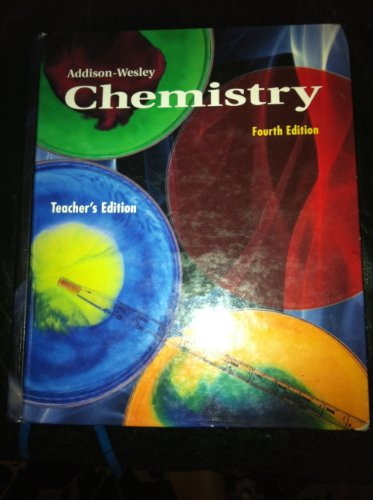 9780201861617: Addison-Wesley Chemistry Teacher's Edition, 4th Edition