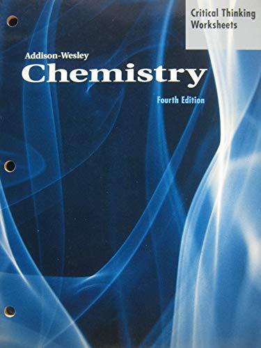 Chemistry: Critical Thinking Worksheets (Addison-Wesley Chemistry): Martin & Keller
