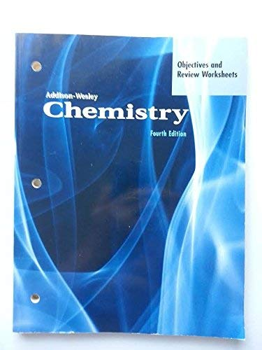 Chemistry: Objectives and Review Worksheets (Addison-Wesley Chemistry): Editor-Addison-Wesley