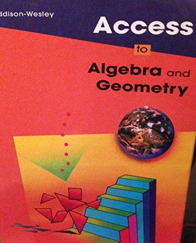 9780201864007: Access to Algebra & Geometry