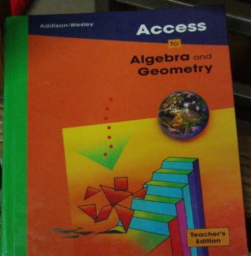 9780201864014: Access to Algebra and Geometry