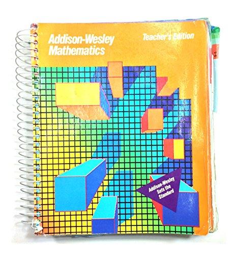 Addison-wesley Mathematics Grade 5 (Teacher's E): Eichols, Robert E.