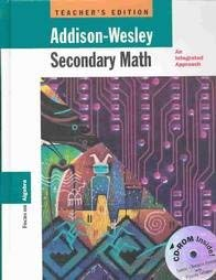 9780201867411: Addison-Wesley Secondary Math: An Integrated Approach Focus on Algebra Teachers Edition