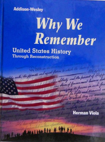 9780201869378: Why We Remember United States History Through Reconstruction
