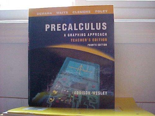 9780201870114: Precalculus, A Graphing Approach - TEACHER'S EDITION