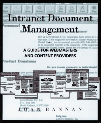 9780201873795: Intranet Document Management: A Guide for Webmasters and Content Providers