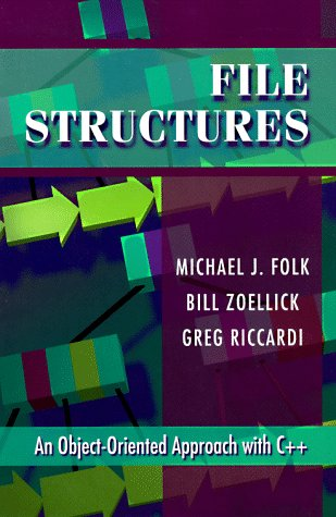 9780201874013: File Structures: An Object-Oriented Approach With C++