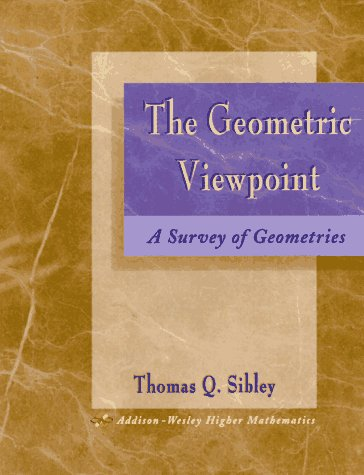 9780201874501: The Geometric Viewpoint: A Survey of Geometries