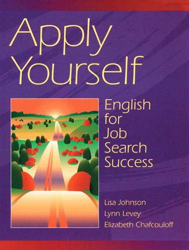 9780201876840: Apply Yourself: English for Job Search Success