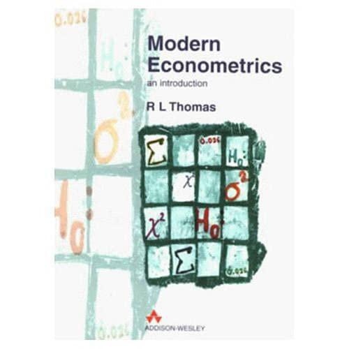 9780201876949: Modern Econometrics: An Introduction