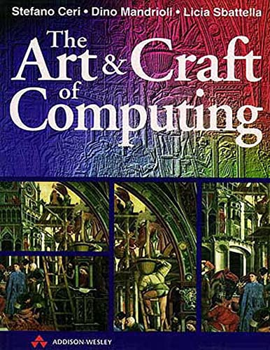 9780201876987: The Art and Craft of Computing