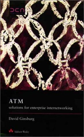 9780201877014: Atm: Solutions for Enterprise Internetworking (Data communications and networks series)