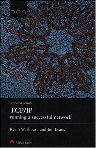 9780201877113: TCP/IP Running a Successful Network (2nd Edition)