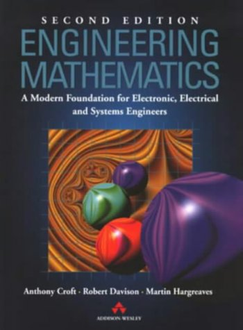 Engineering Maths: A Modern Foundation for Electronic,: Anthony Croft, Robert