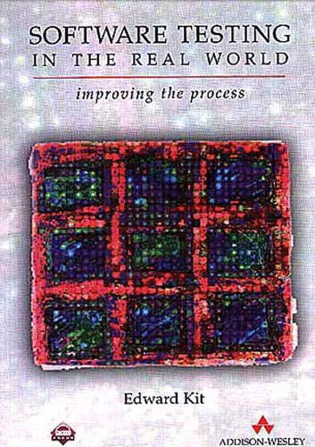 9780201877564: Software Testing in the Real World: Improving the Process (ACM Press)